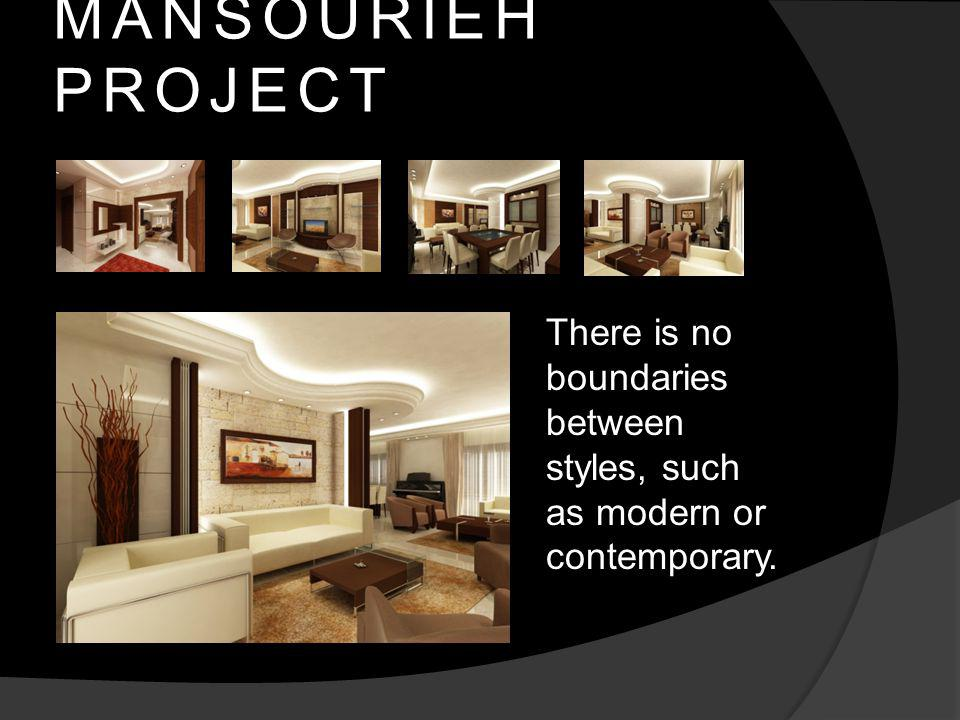 MANSOURIEH PROJECT There is no boundaries between styles, such as modern or contemporary.