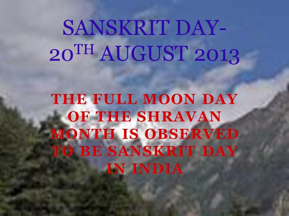SANSKRIT DAY- 20 TH AUGUST 2013