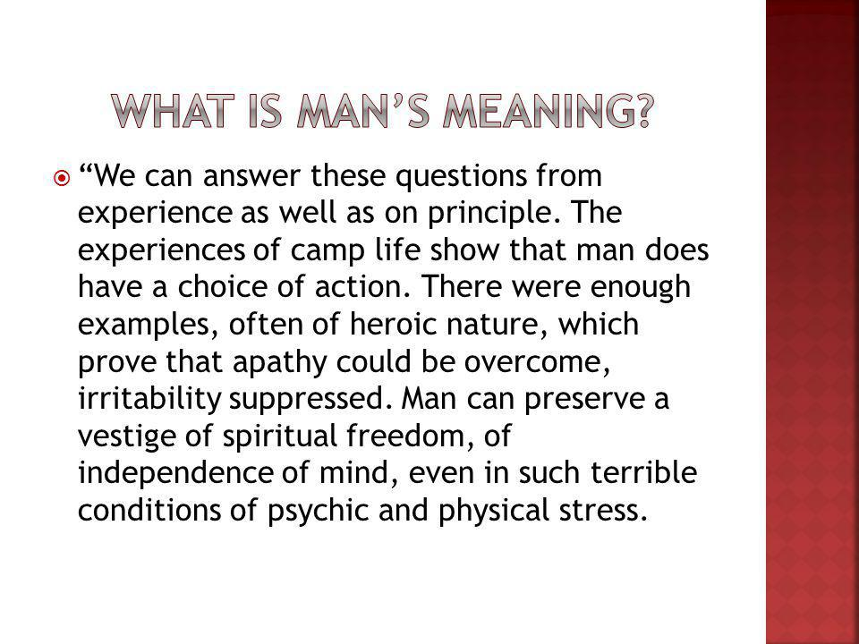We can answer these questions from experience as well as on principle.