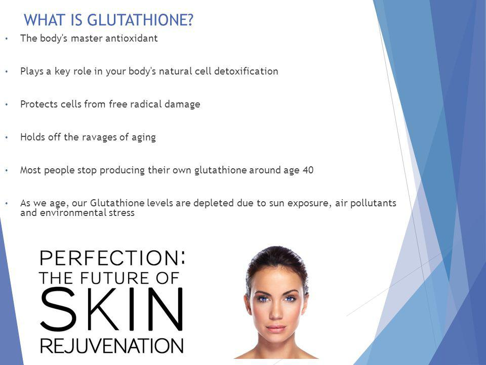 The Ultimate Antioxidant The Perfect Peel is the only peel that premieres Glutathione as a founding component and is the only true anti-aging ingredient offered exclusively in our formula