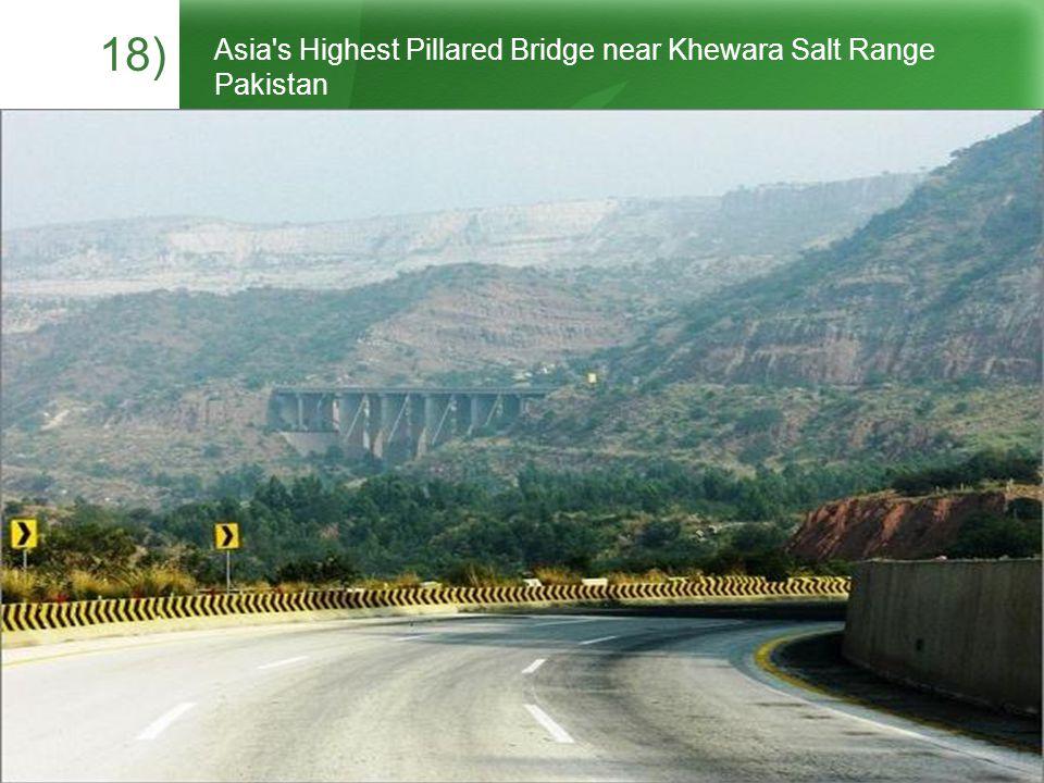 18) Asia s Highest Pillared Bridge near Khewara Salt Range Pakistan