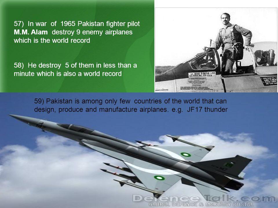 57) In war of 1965 Pakistan fighter pilot M.M.