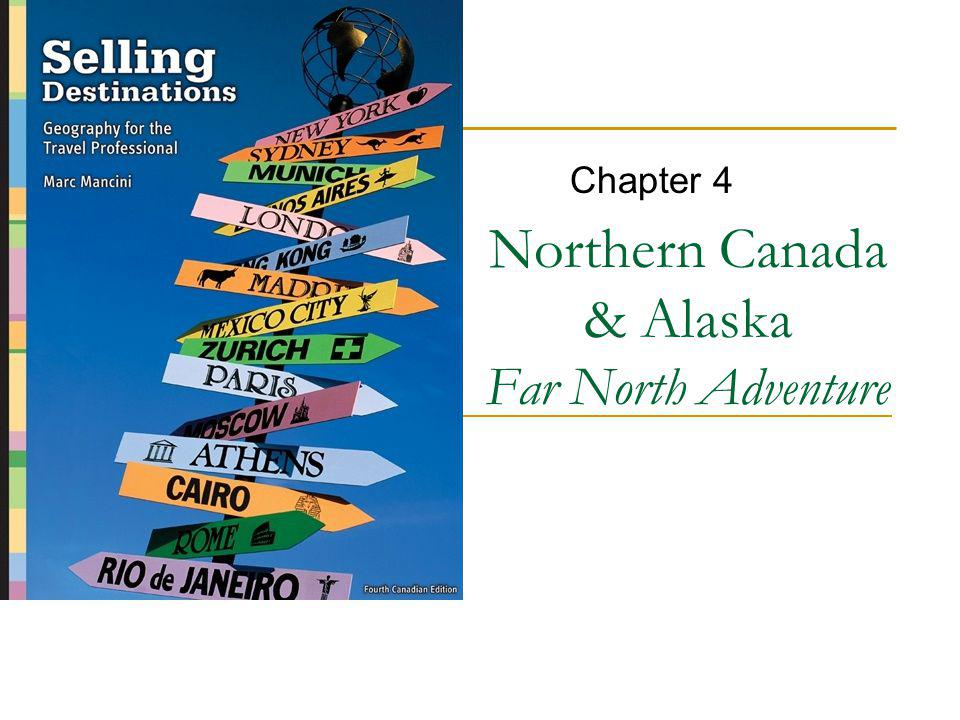 Northern Canada & Alaska Far North Adventure Chapter 4