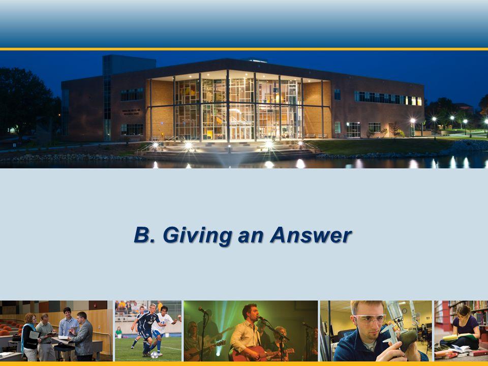 B. Giving an Answer