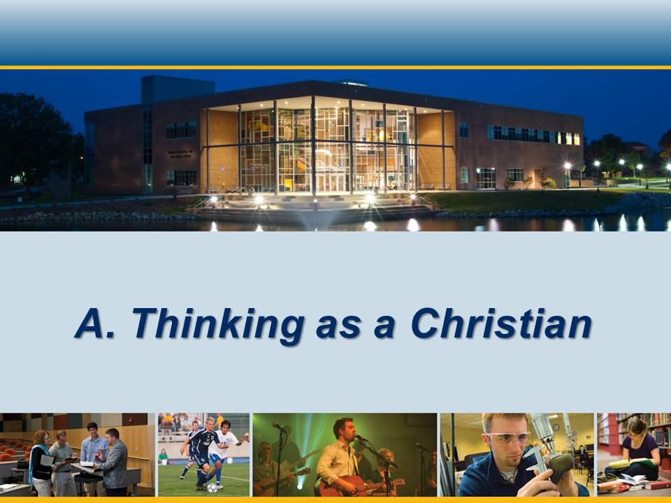 A. Thinking as a Christian