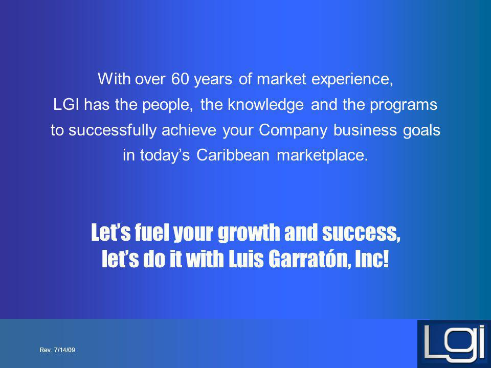 With over 60 years of market experience, LGI has the people, the knowledge and the programs to successfully achieve your Company business goals in tod