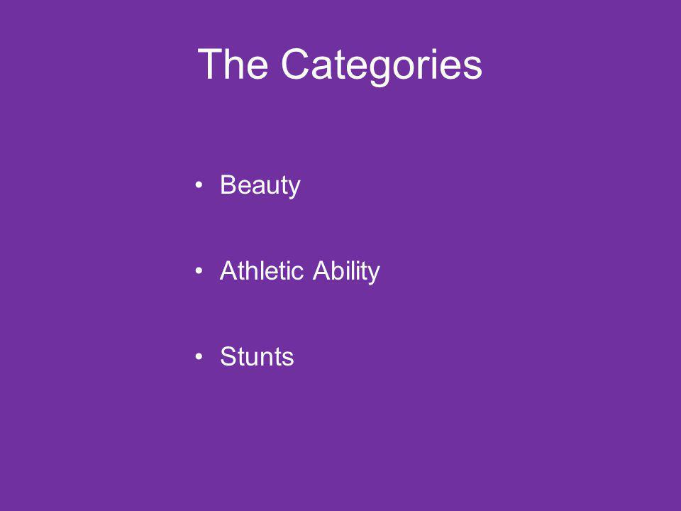The Categories Beauty Athletic Ability Stunts