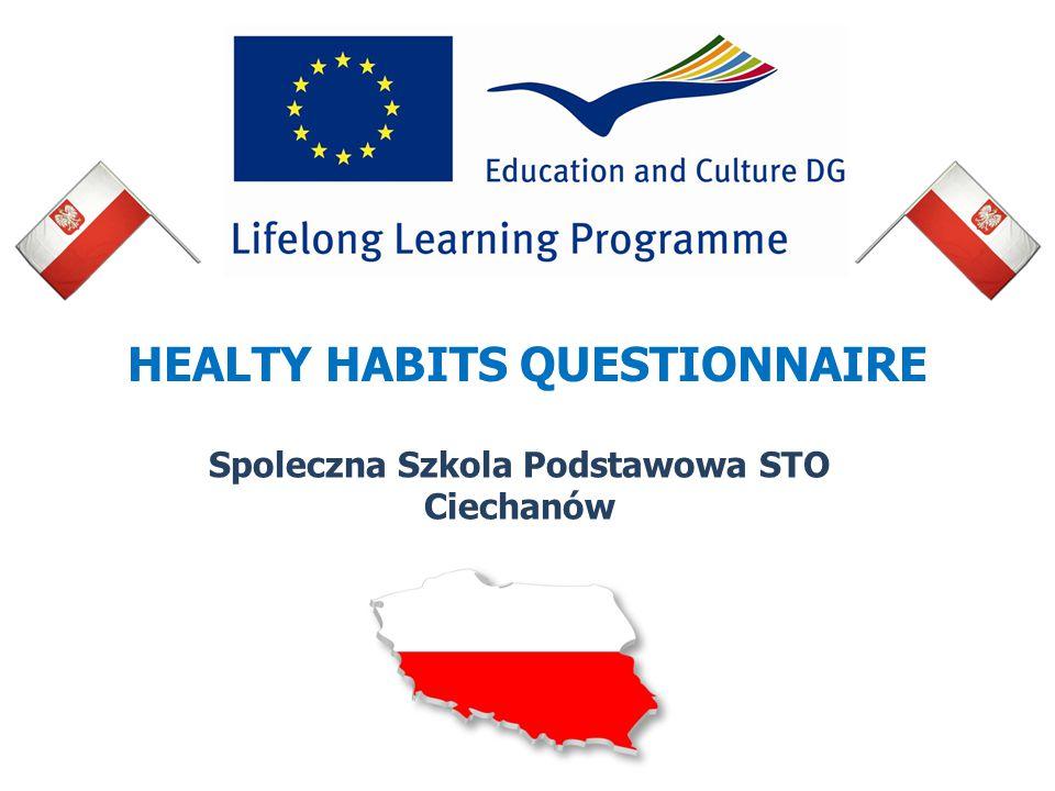 HEALTY HABITS QUESTIONNAIRE Spoleczna Szkola Podstawowa STO Ciechanów