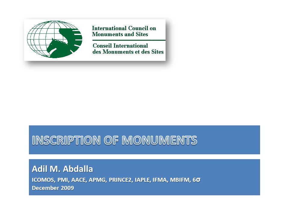 Adil M. Abdalla ICOMOS, PMI, AACE, APMG, PRINCE2, IAPLE, IFMA, MBIFM, 6 σ December 2009