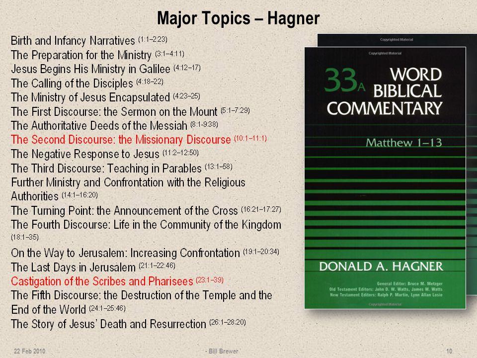 Detailed Outline – Hagner 11 22 Feb 2010 - Bill Brewer