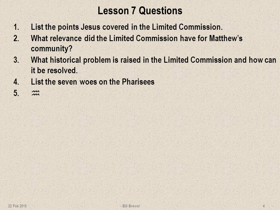 Questions 1.Identify the points Jesus covered in the Limited Commission.