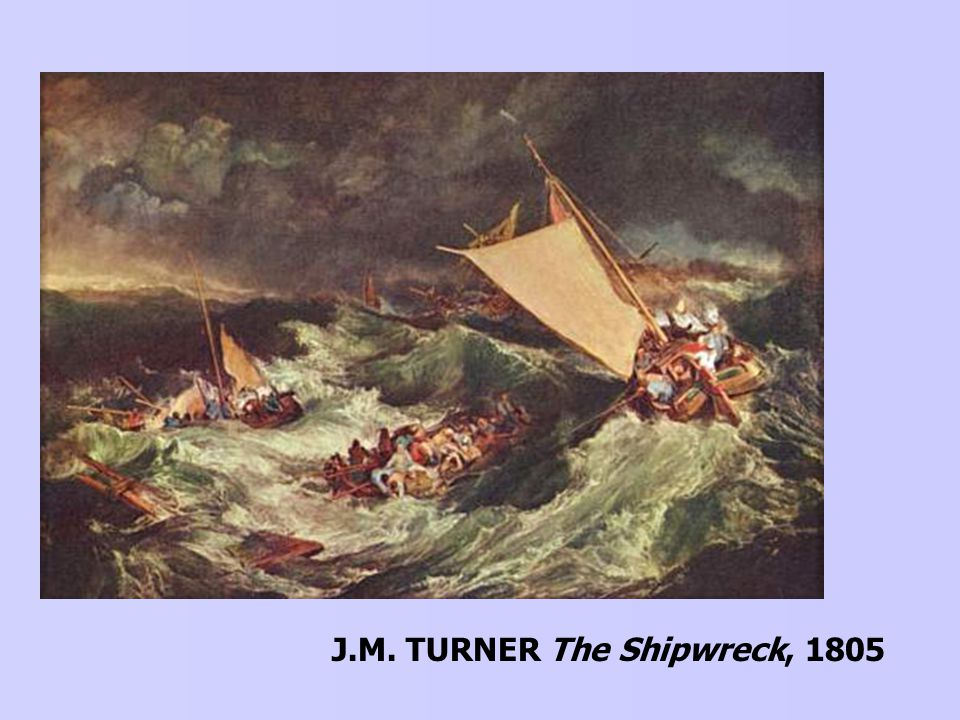 J.M. TURNER The Shipwreck, 1805