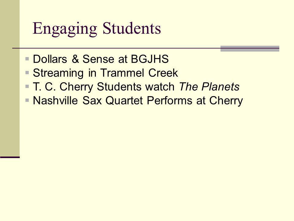 Engaging Students Dollars & Sense at BGJHS Streaming in Trammel Creek T.