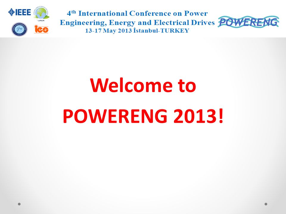 IEEE International Conference on Power Engineering, Energy and Electrical Drives The motivation of this conference is to bring together researchers, engineers and practitioners from all over the world, interested in the advances of power systems, energy and electrical drives.