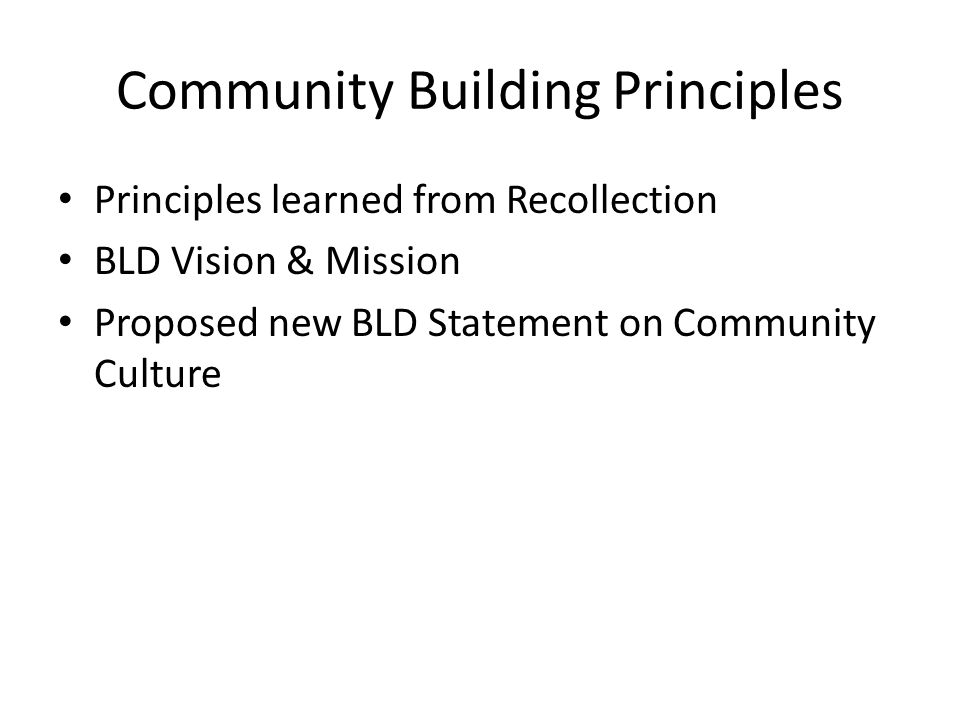 What Community-Building Principles Did We Learn From the Recollection.