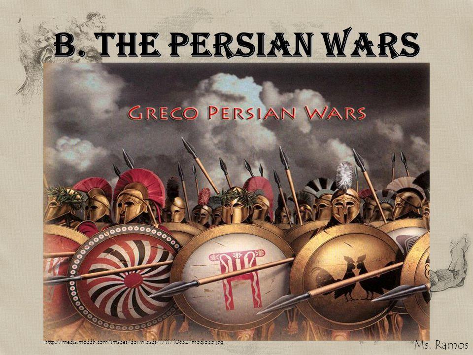 B. The Persian Wars http://media.moddb.com/images/downloads/1/11/10632/modlogo.jpg Ms. Ramos