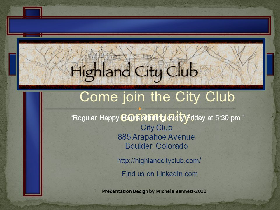 Come join the City Club community.