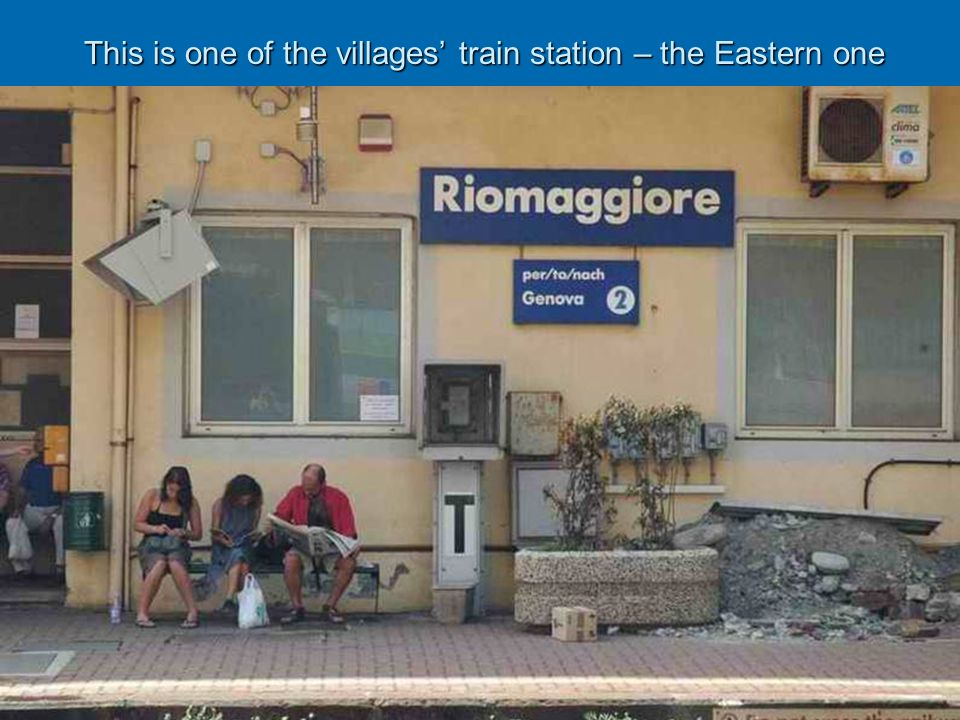 This is one of the villages train station – the Eastern one This is one of the villages train station – the Eastern one
