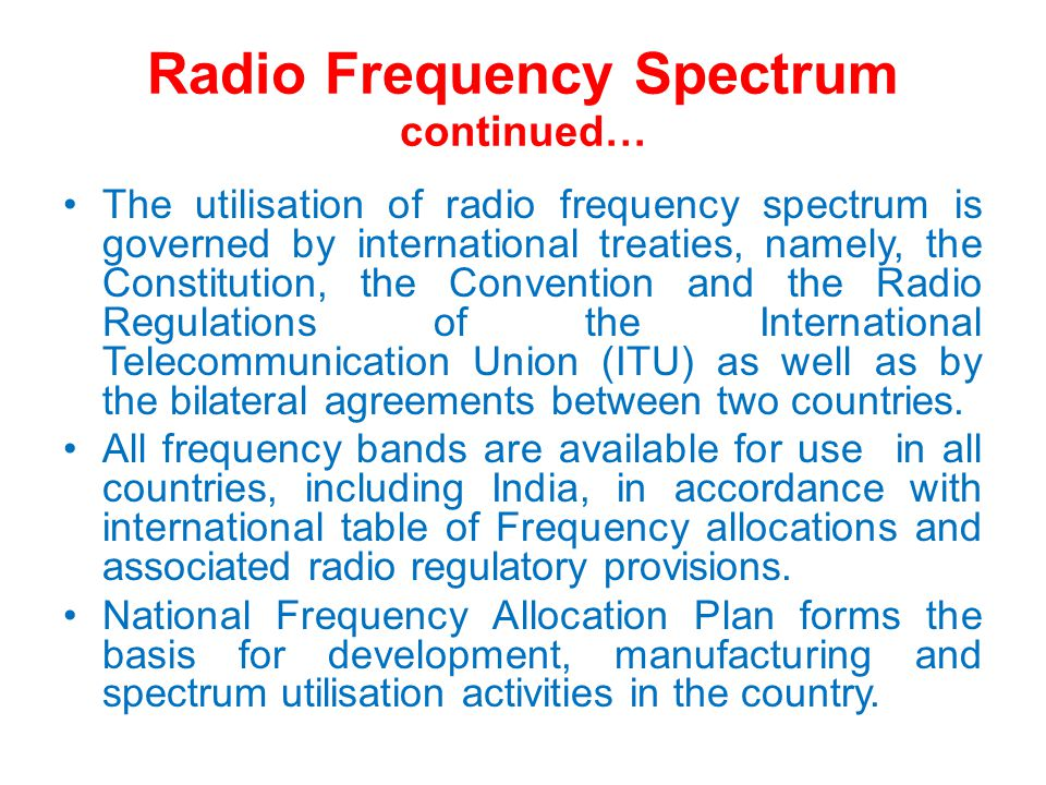 Spectrum Re-farming The international table of frequency allocations may have changed and the national table of frequency allocations must be realigned to remain consistent with it; A radio service may not have developed as expected; New technologies are made available that are more spectrum-efficient, allowing spectrum to be freed up either for the same use in that band or other uses.