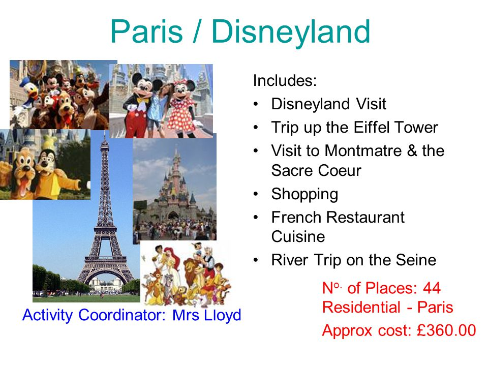 Paris / Disneyland Includes: Disneyland Visit Trip up the Eiffel Tower Visit to Montmatre & the Sacre Coeur Shopping French Restaurant Cuisine River T