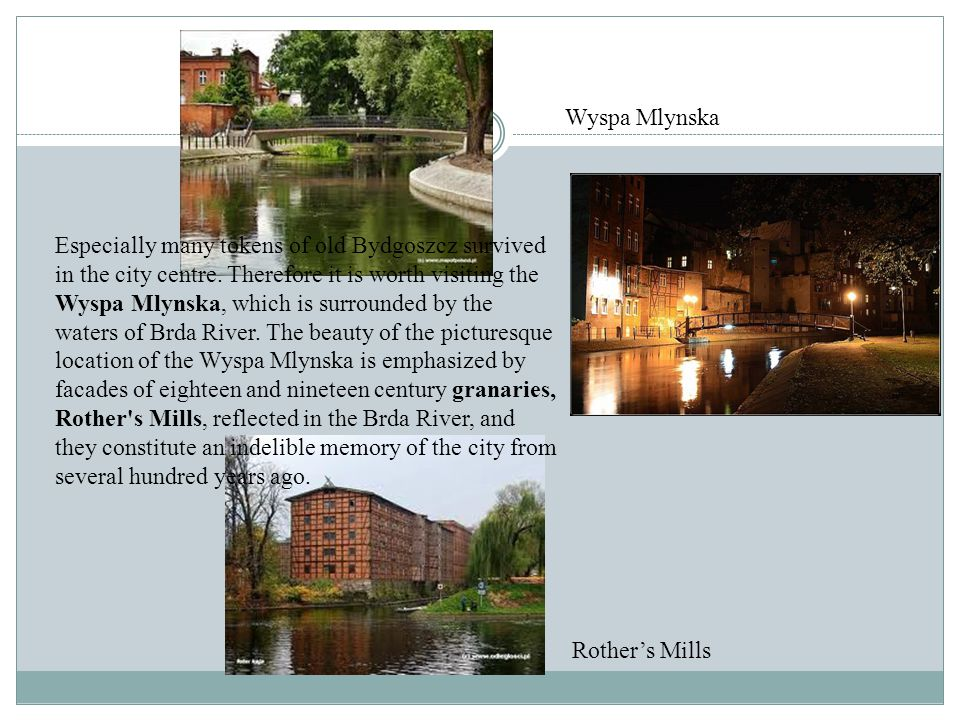Especially many tokens of old Bydgoszcz survived in the city centre.