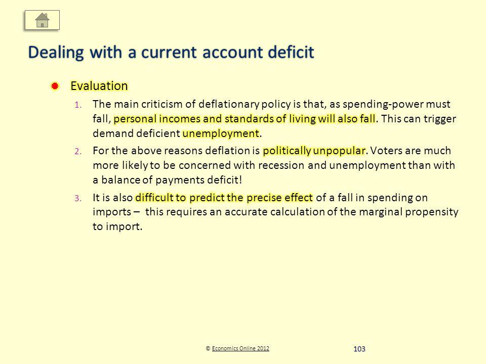© Economics Online 2012Economics Online 2012 Dealing with a current account deficit 103
