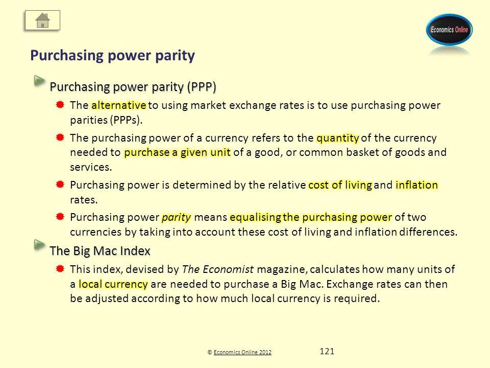 © Economics Online 2012Economics Online 2012 Purchasing power parity 121