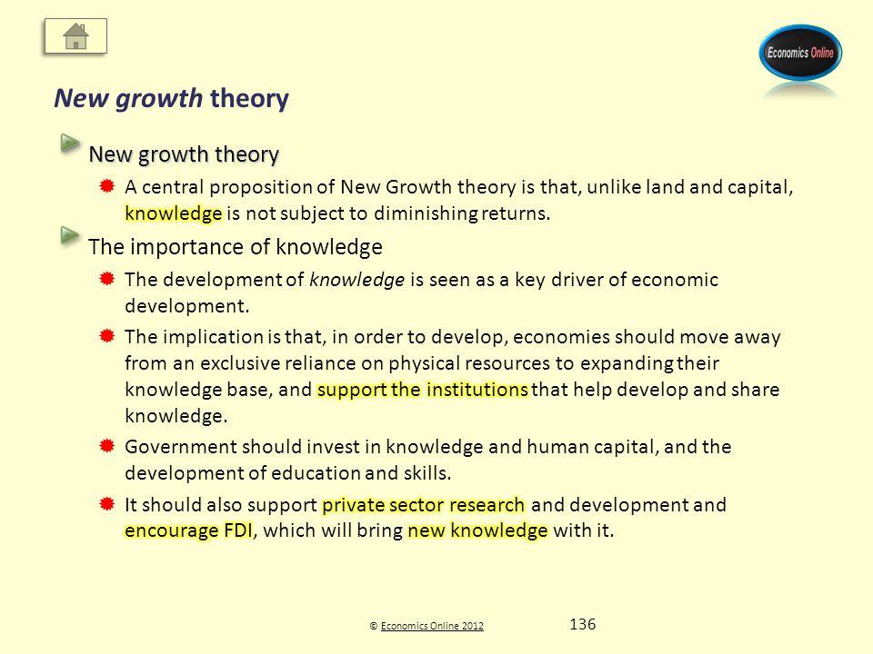 © Economics Online 2012Economics Online 2012 New growth theory 136