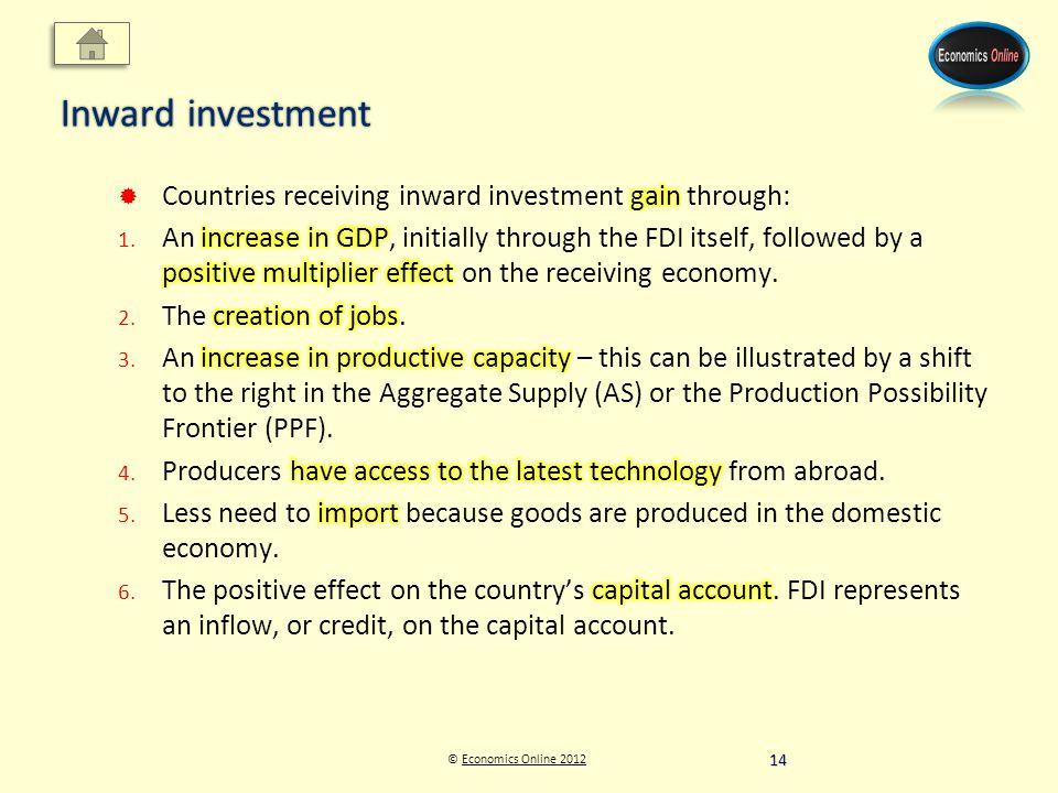 © Economics Online 2012Economics Online 2012 Inward investment 14