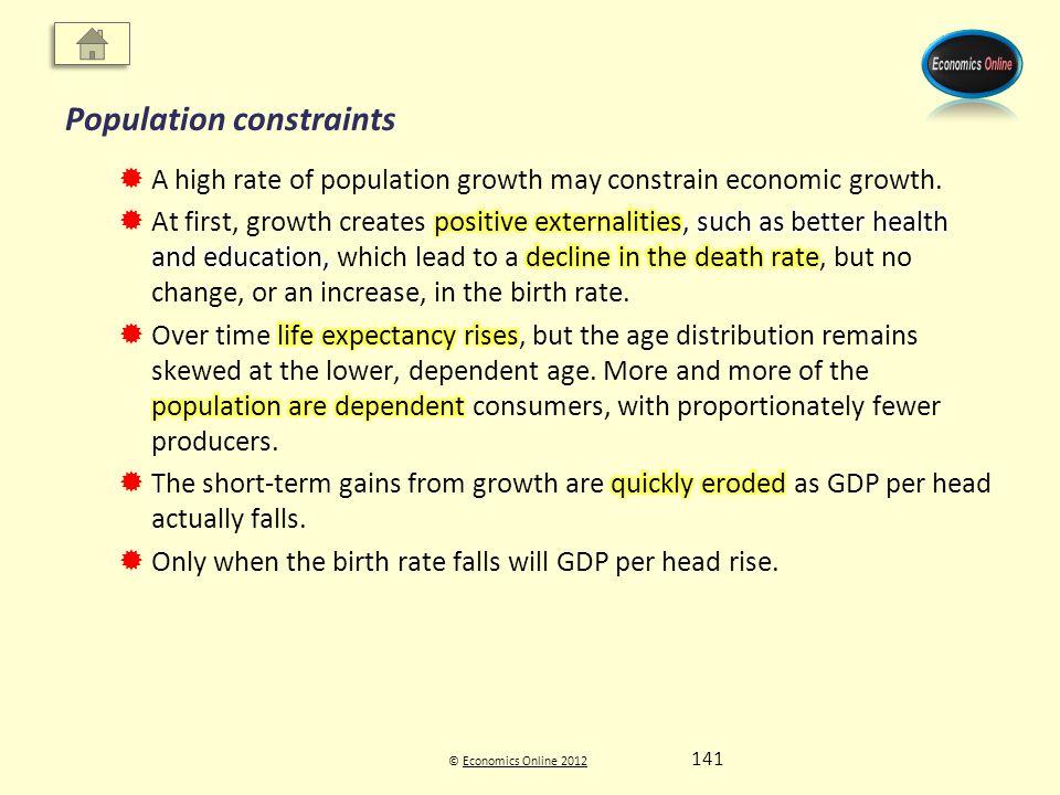 © Economics Online 2012Economics Online 2012 Population constraints 141