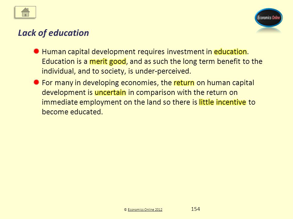 © Economics Online 2012Economics Online 2012 Lack of education 154