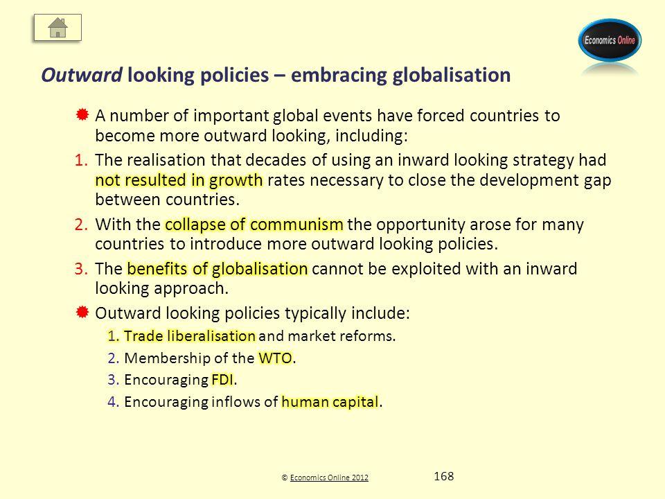 © Economics Online 2012Economics Online 2012 Outward looking policies – embracing globalisation 168