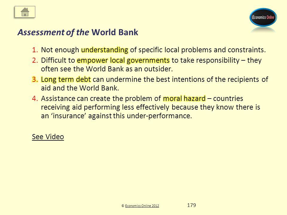 © Economics Online 2012Economics Online 2012 Assessment of the World Bank 179