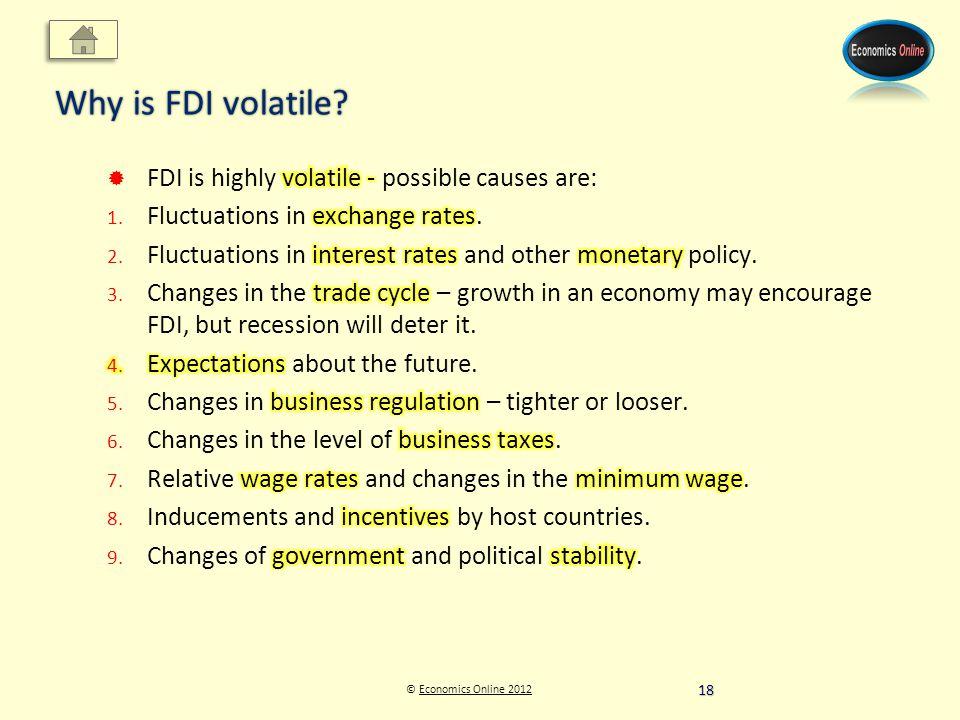 © Economics Online 2012Economics Online 2012 Why is FDI volatile 18