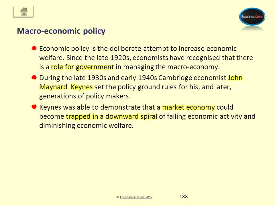 © Economics Online 2012Economics Online 2012 Macro-economic policy 188