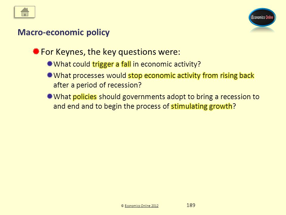 © Economics Online 2012Economics Online 2012 Macro-economic policy 189