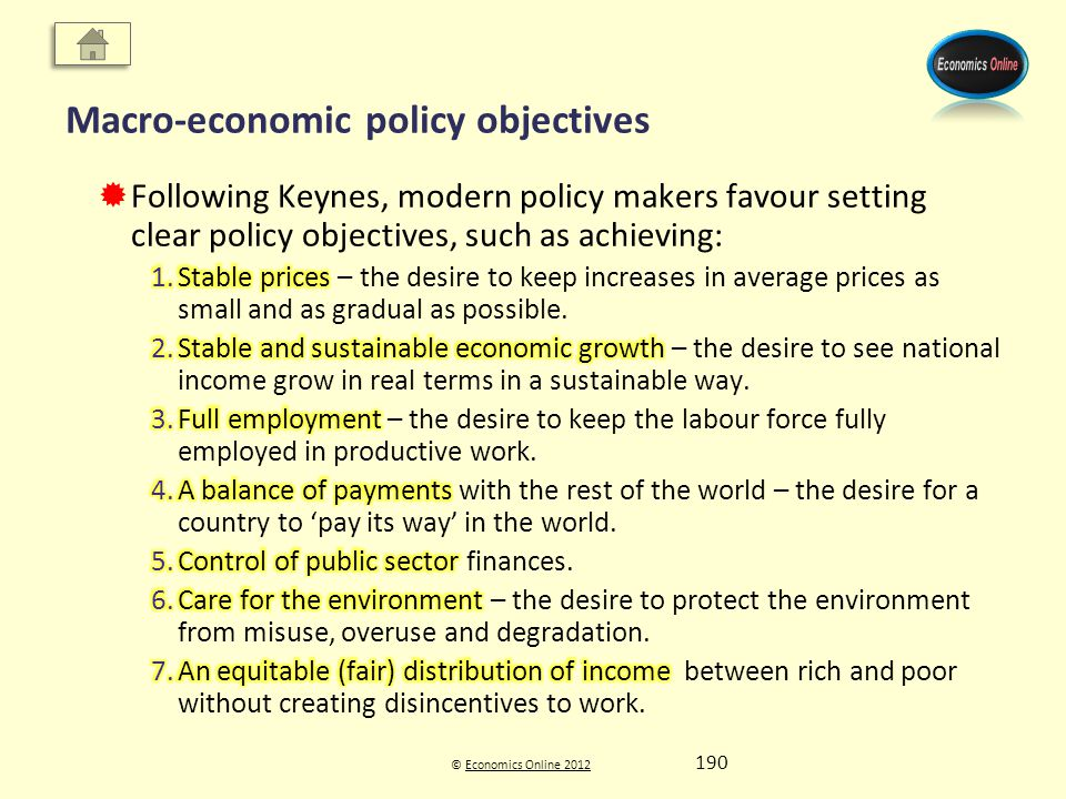 © Economics Online 2012Economics Online 2012 Macro-economic policy objectives 190