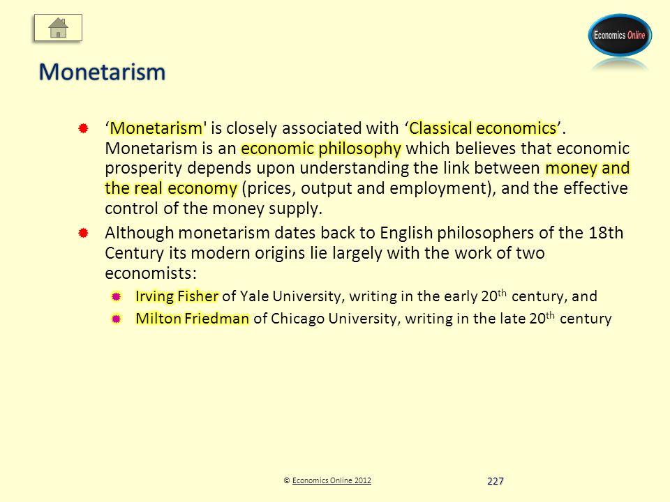 © Economics Online 2012Economics Online 2012Monetarism 227