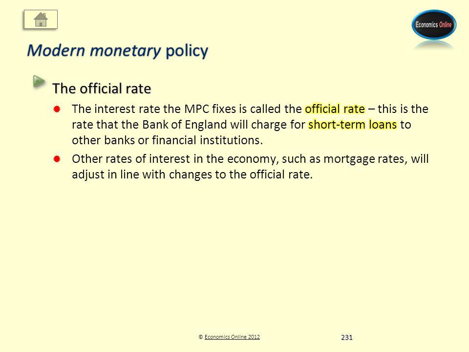 © Economics Online 2012Economics Online 2012 Modern monetary policy 231