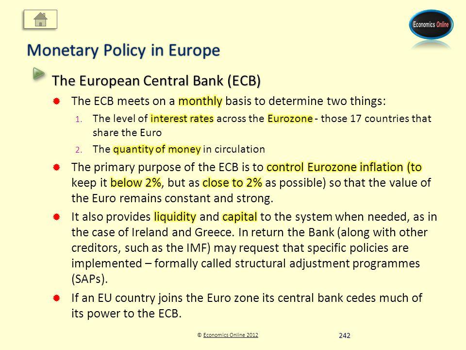 © Economics Online 2012Economics Online 2012 Monetary Policy in Europe 242