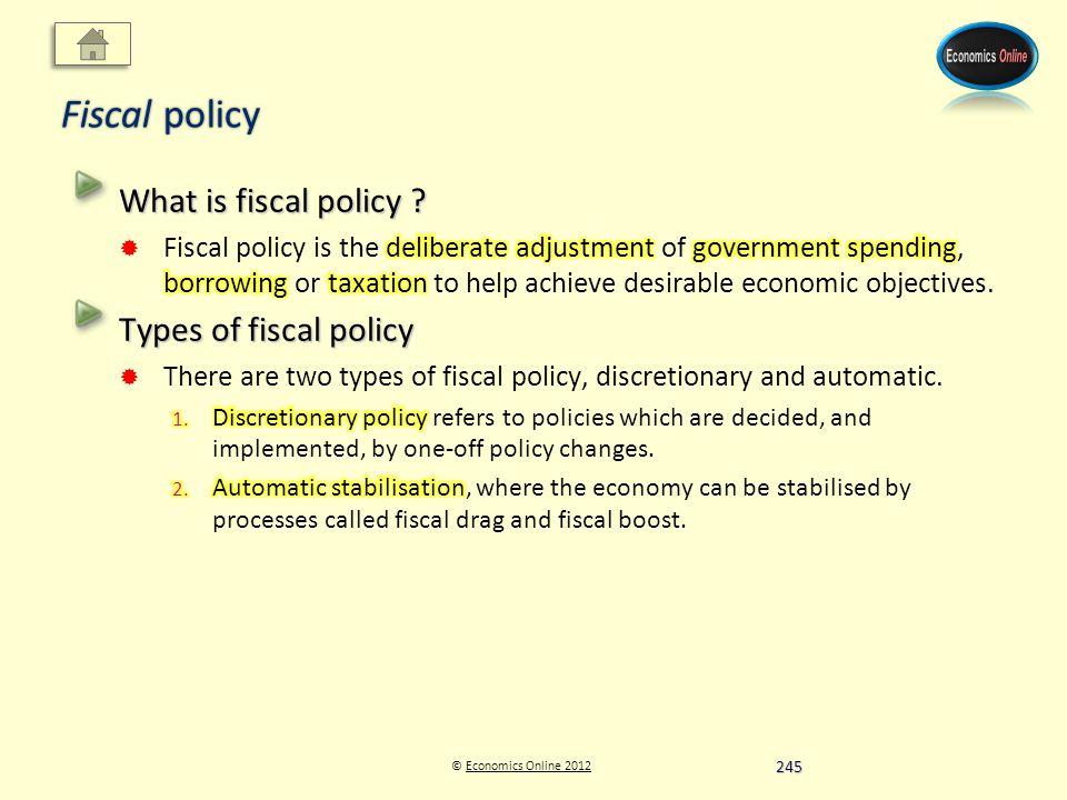 © Economics Online 2012Economics Online 2012 Fiscal policy 245