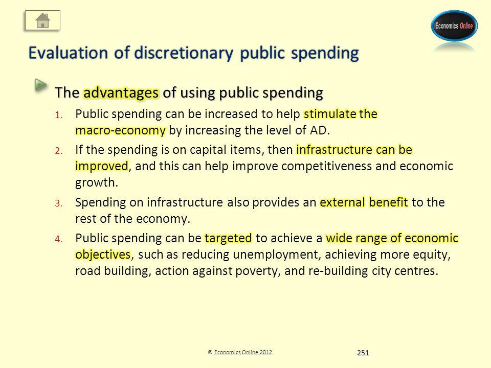 © Economics Online 2012Economics Online 2012 Evaluation of discretionary public spending 251