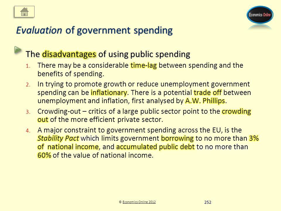 © Economics Online 2012Economics Online 2012 Evaluation of government spending 252