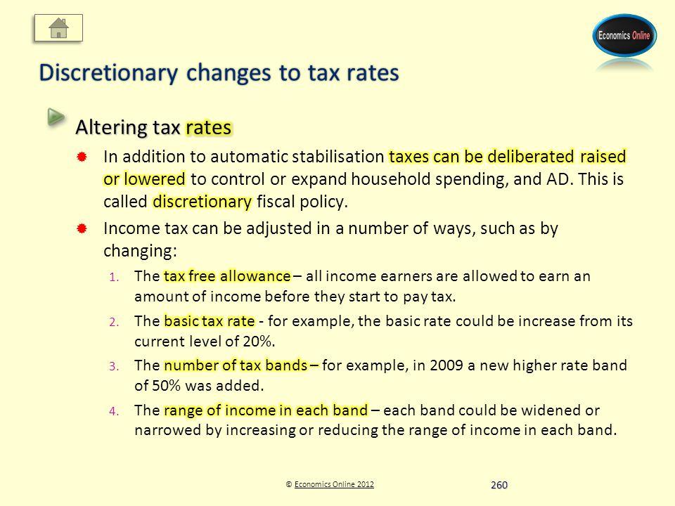 © Economics Online 2012Economics Online 2012 Discretionary changes to tax rates 260