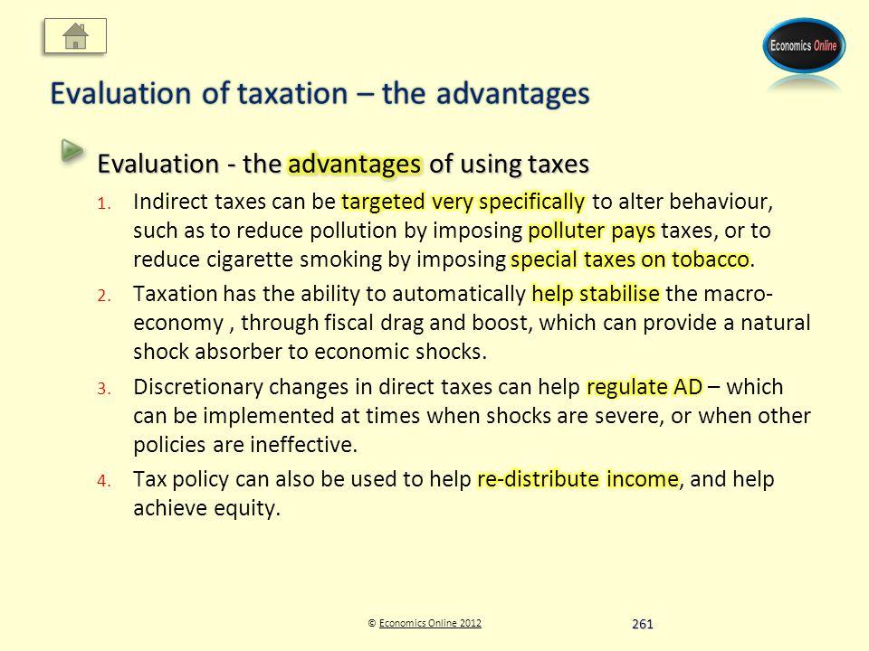 © Economics Online 2012Economics Online 2012 Evaluation of taxation – the advantages 261