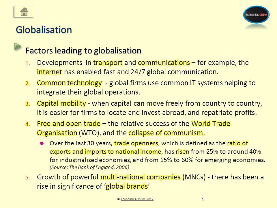 © Economics Online 2012Economics Online 2012Globalisation 4