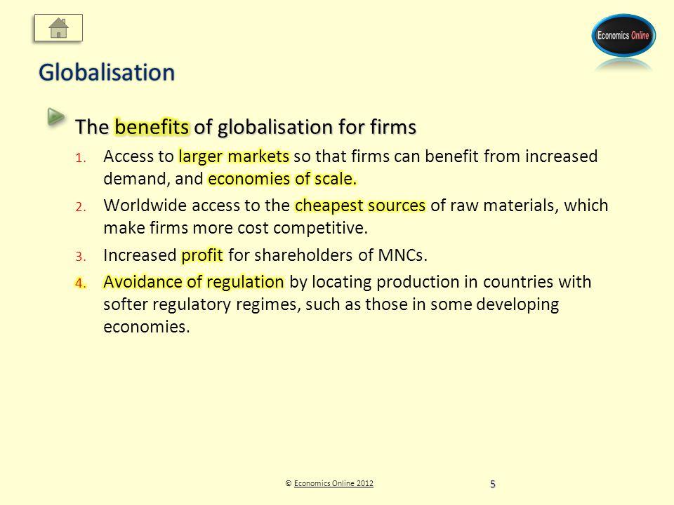 © Economics Online 2012Economics Online 2012Globalisation 5