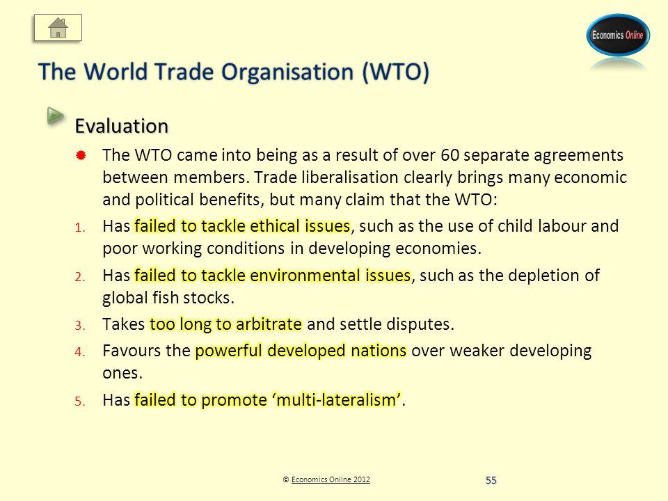 © Economics Online 2012Economics Online 2012 The World Trade Organisation (WTO) 55