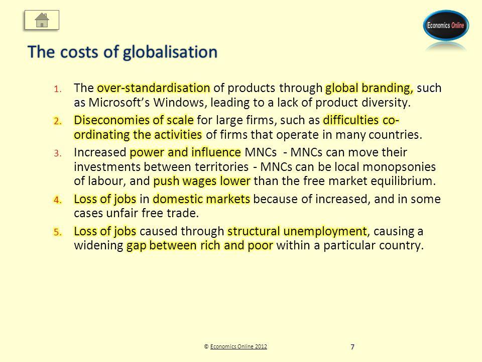 © Economics Online 2012Economics Online 2012 The costs of globalisation 7