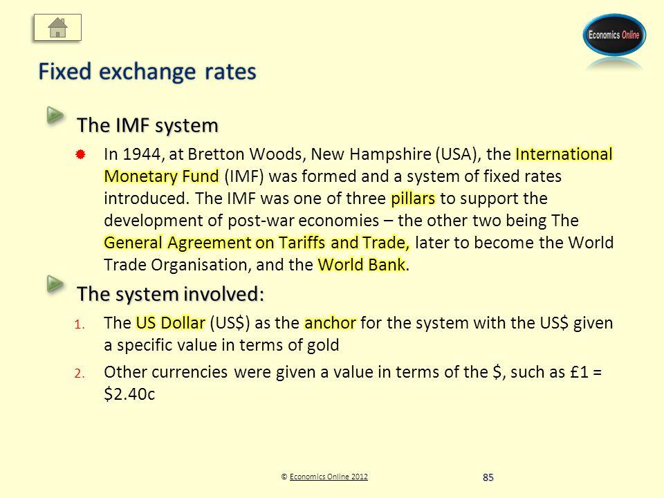 © Economics Online 2012Economics Online 2012 Fixed exchange rates 85